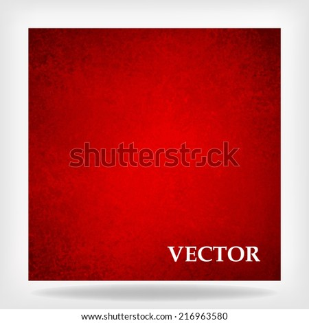 abstract red background vector, vintage grunge background texture, rough distressed wall paint, canvas art, red Christmas background paper or luxury elegant background vector for billboard sign