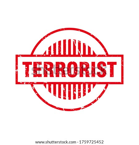 Abstract Red Grunge Circle Terrorist Rubber Stamps Sign Vector, Red Grunge Terrorist Seal, Mark, Label Design Template