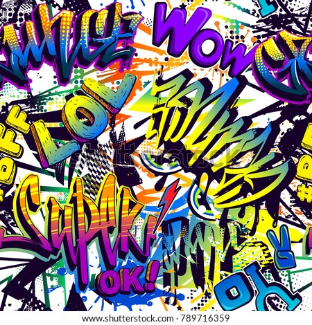 Abstract seamless comics pattern with urban graffiti style text Yo, pop, super, grunge, wow, lol, bff, ok. Grunge repeated backdrop. Hipster backdrop.