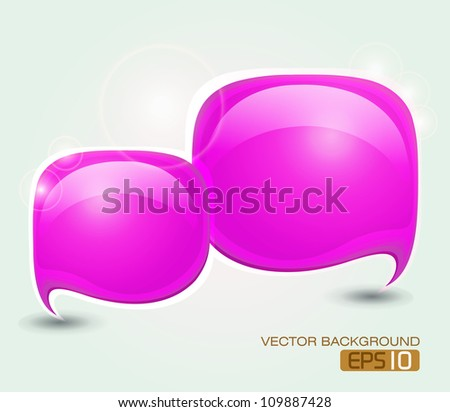 Abstract speech bubble /  Glossy speech bubble vector background