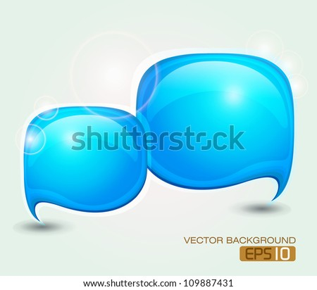 Abstract speech bubble /  Glossy speech bubble vector background - stock vector