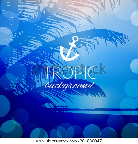 abstract tropical summer landscape ocean coast of the sea with a palm tree and bokeh
