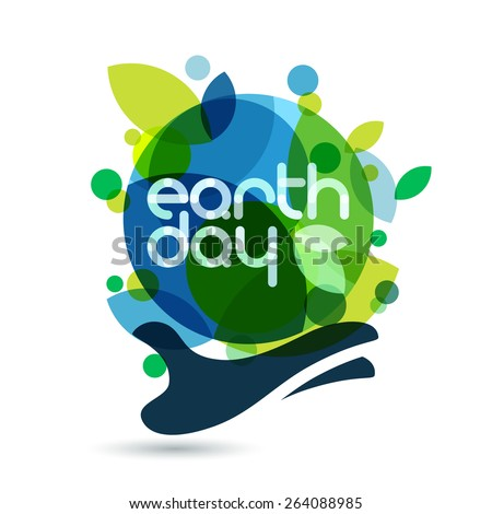 Abstract vector illustration background. Human hand holding green Earth. Concept for save earth day. - stock vector