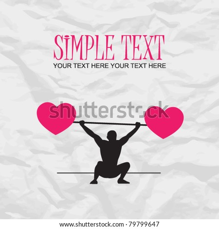 Abstract vector illustration of a weight lifter and hearts on a paper-background. Place for your text.