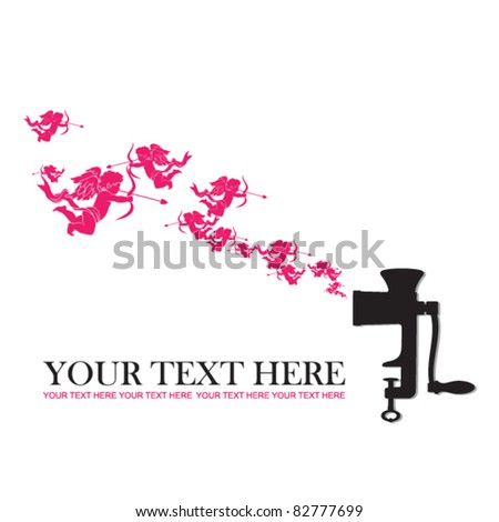 Abstract vector illustration of old meat-grinder and cupid. Place for your text - stock vector
