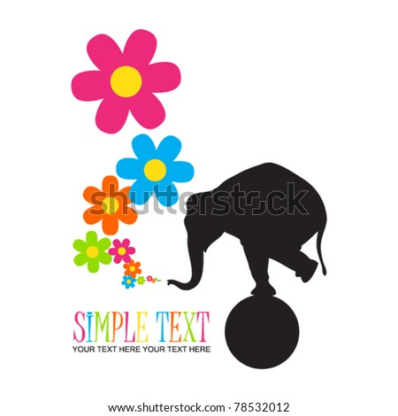 Abstract vector illustration with elephant and flowers. Place for your text.