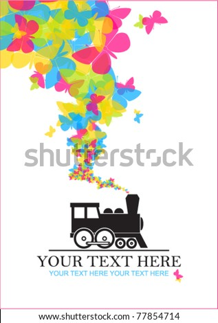 Abstract vector illustration with locomotive and butterflies. Place for your text.