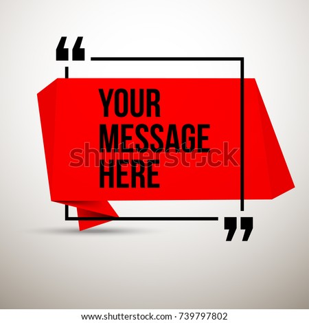 Abstract vector illustration with shape speech talking cloud of red color. Quote vector geometric origami speech bubble background and place for message sign. Colorful banners set