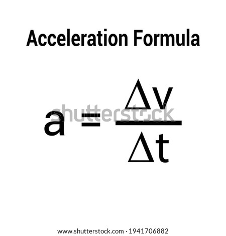 acceleration formula with velocity and time Foto d'archivio ©