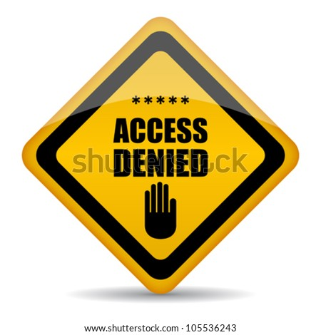 Access denied vector sign, eps10 illustration