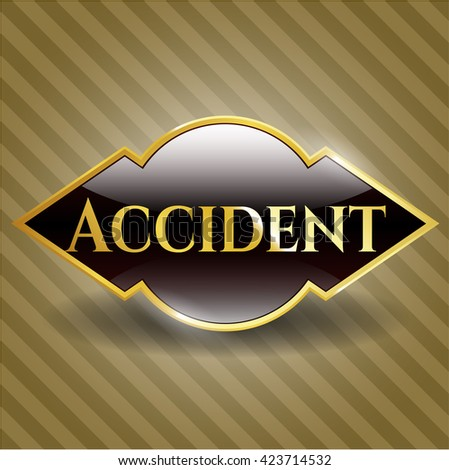 Accident gold shiny badge