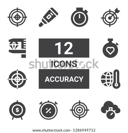 accuracy icon set. Collection of 12 filled accuracy icons included Chronometer, Goal, Thermometer, Dartboard, Stopwatch, Measurement, Target