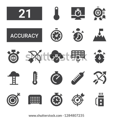 accuracy icon set. Collection of 21 filled accuracy icons included Quiver, Goal, Stopwatch, Target, Archery, Thermometer, Chronometer, Goals, Stop watch, Stopclock