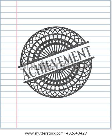 Achievement drawn with pencil strokes