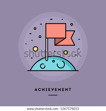 Achievement, flag on the Moon, flat design thin line banner, usage for e-mail newsletters, web banners, headers, blog posts, print and more. Vector illustration.