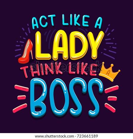 act like a lady think like a