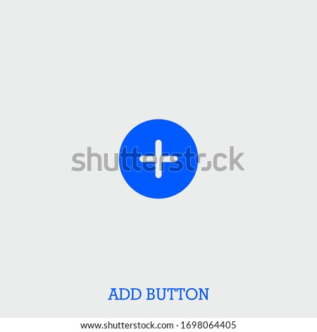add button icon. add button vector on gray background Stock foto ©
