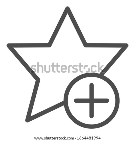 Add to favorites bookmark line icon. Star shape and button with plus symbol, outline style pictogram on white background. Multimedia sign for mobile concept and web design. Vector graphics