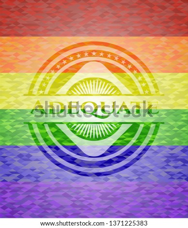 Adequate on mosaic background with the colors of the LGBT flag
