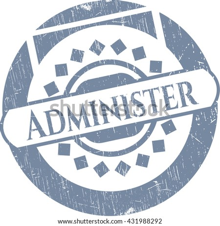 Administer grunge style stamp