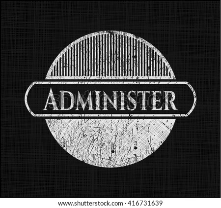 Administer with chalkboard texture