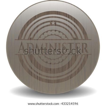 Administer wooden emblem. Vintage.