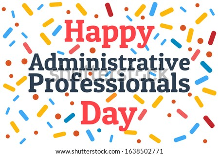 Administrative Professionals Day, Secretaries Day or Admin Day. Holiday concept. Template for background, banner, card, poster with text inscription. Vector EPS10 illustration Сток-фото ©