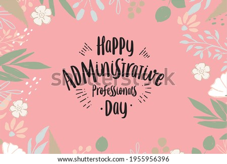 Administrative Professionals Day, Secretaries Day or Admin Day. Holiday concept. Template for background, banner, card, poster, t-shirt with text inscription Сток-фото ©