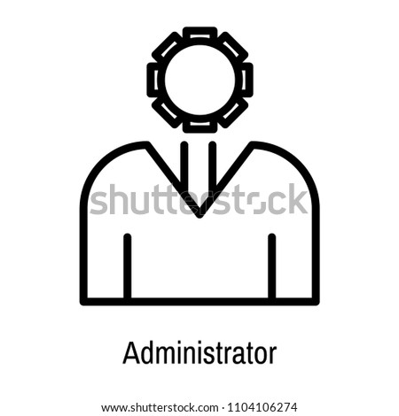 Administrator icon vector isolated on white background for your web and mobile app design, Administrator logo concept