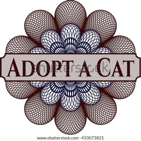 Adopt a Cat written inside a money style rosette