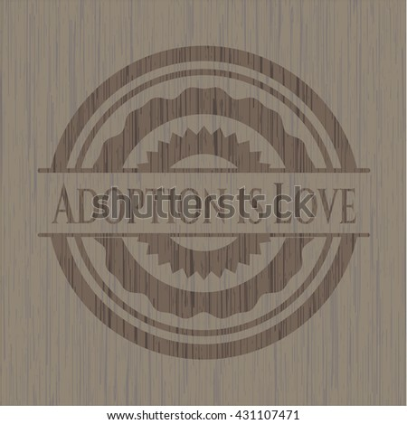 Adoption is Love wooden signboards