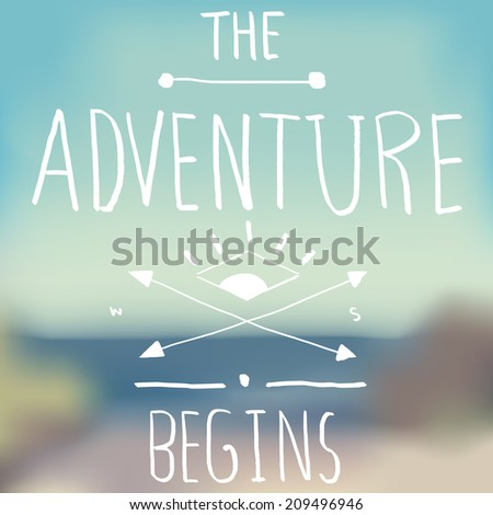 adventure quote on blurred