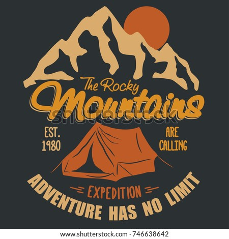 Adventure t-shirt. Outdoor expedition typography, poster with mountains. Climbing, Trekking or Hiking, Mountaineering stamp, explore rock, hipster wear emblem. vector