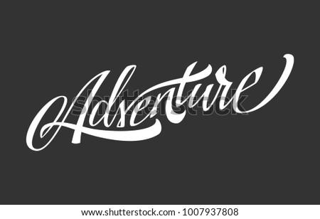 Adventure. Vector Lettering #1007937808