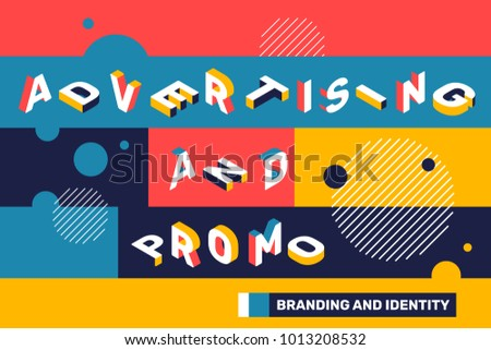 Advertising and promo concept on bright color background with abstract element. Vector creative horizontal illustration of 3d word lettering typography. Isometric template design for business banner