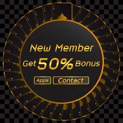 Advertising banner Gambling, message: New Member Get 50 Percent Bonus, Vector Illustration Design Background.