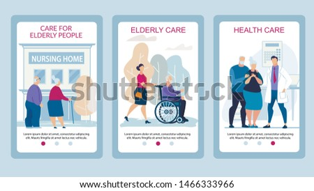 Advertising Poster Care for Elderly People Flat. Set Banner Elderly Care, Health Care. Elderly Couple Talking to their Doctor. Specialized Care for Elderly Relatives. Vector Illustration.