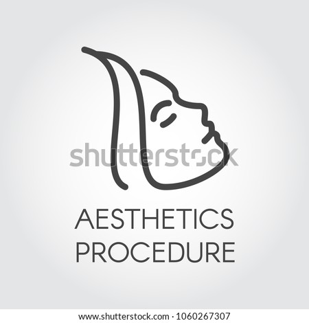 Aesthetic procedure line icon. Abstract portrait of profile woman. Cosmetology, skincare, healthcare treatment concept. Contour of female face. Graphic outline label. Vector illustration