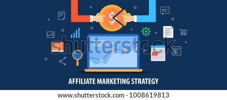 Affiliate marketing Strategy, Business affiliate marketing, Online Affiliate flat vector illustration with icons