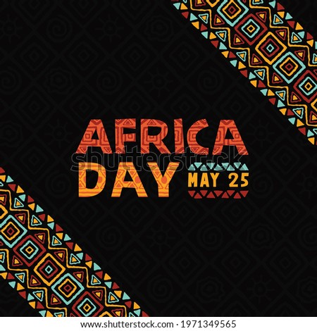 Africa Day greeting card illustration of colorful hand drawn tribal art. Traditional african culture decoration with festive national freedom text quote for may 25.
