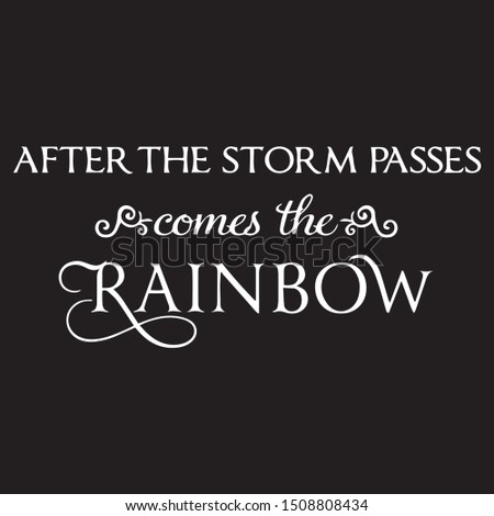 after the storm passes comes