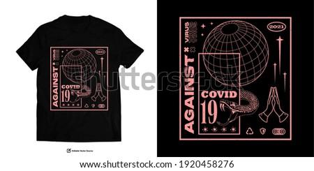 AGAINST VIRUS Apparel Edgy T shirts Design for Urban Street wear T shirt Design Empowering Worldwide Series