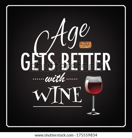 age gets better with wine