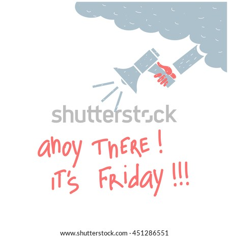 Ahoy there, it`s friday !!! #451286551