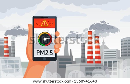 Air pollution alert. PM2.5 alerts meter smartphone notification, dirty air and dirty environment. Burning factory dangerous alert information, fog danger protect application vector illustration