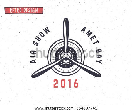 Airplane propeller emblem. Biplane label. Retro Plane badges, design elements. Vintage prints for t shirt. Aviation stamp. Air tour logo. Travel logotype. Isolated on white textured background. Vector