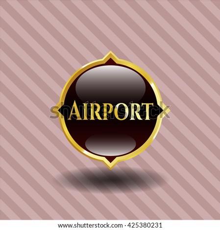 Airport golden badge