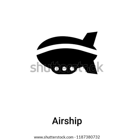 Airship icon vector isolated on white background, logo concept of Airship sign on transparent background, filled black symbol