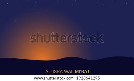 Al-Isra wal Mi'raj  means the two parts of a Night Journey. Vector Illustration of Al-Isra wal Mi'raj Zdjęcia stock ©