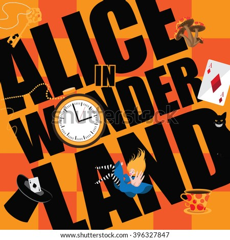 Alice in Wonderland Title with playing cards, pocket watch, hat, key,magic mushrooms. EPS 10 vector.